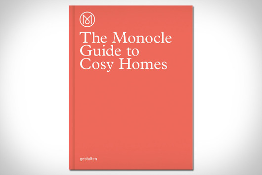 /home/neaparatro/neaparat.ro/wp content/uploads/2015/09/the monocle guide to cosy homes